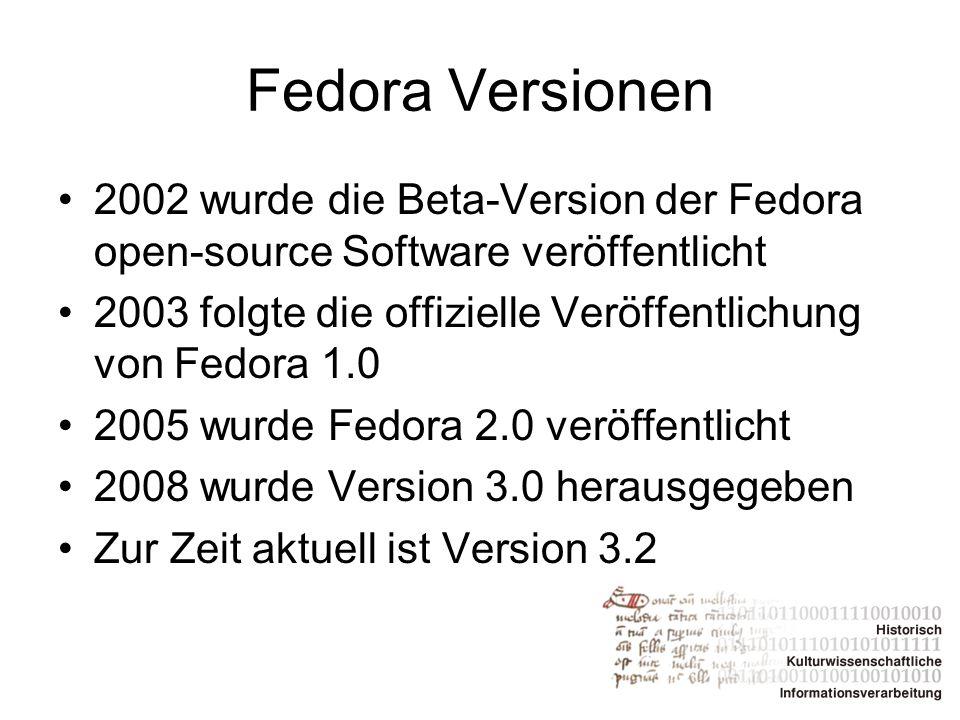 Was kann Fedora I Fedora ist eine digitale open-source Bibliothek Neben dem repository service (quasi der Vorratskammer) auch unterstützende Dienste wie zum Beispiel Suchfunktionen (auch RDF), also ein Content-Management-System Vergleichbar ist Fedora von der Funktionalität her mit (dem bald ehemaligen) DSpace oder Greenstone