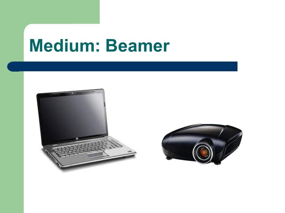 Medium: Beamer