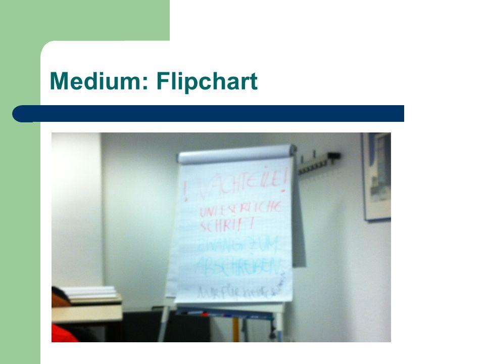 Medium: Flipchart