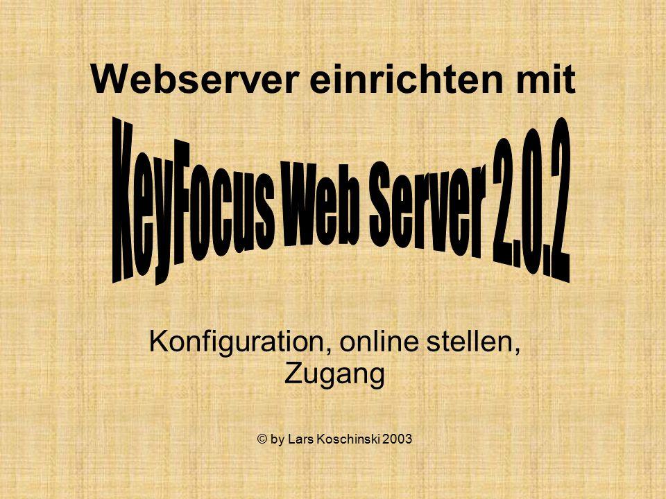 Webserver einrichten mit Konfiguration, online stellen, Zugang © by Lars Koschinski 2003
