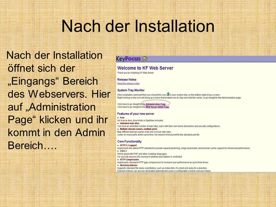 """Nach der Installation Nach der Installation öffnet sich der """"Eingangs"""" Bereich des Webservers. Hier auf """"Administration Page"""" klicken und ihr kommt in"""
