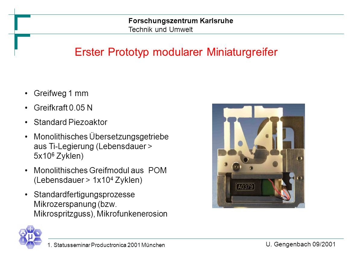 Forschungszentrum Karlsruhe Technik und Umwelt U. Gengenbach 09/2001 1.