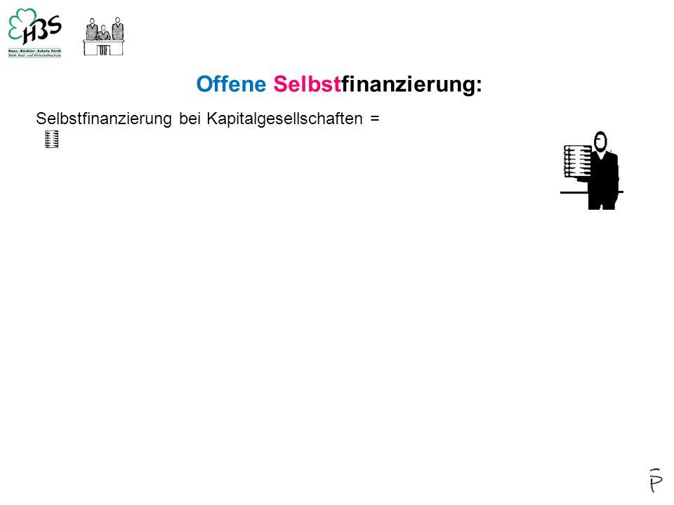 4 Offene Selbstfinanzierung: Selbstfinanzierung bei Kapitalgesellschaften =