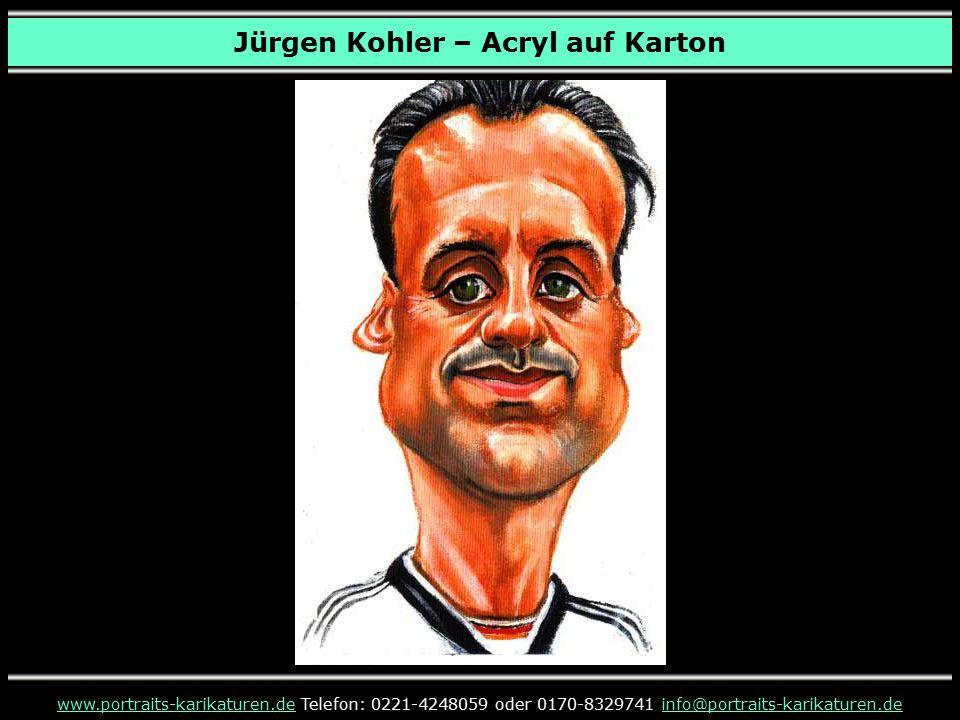 Jürgen Kohler – Acryl auf Karton www.portraits-karikaturen.dewww.portraits-karikaturen.de Telefon: 0221-4248059 oder 0170-8329741 info@portraits-karikaturen.deinfo@portraits-karikaturen.de Niki Lauda