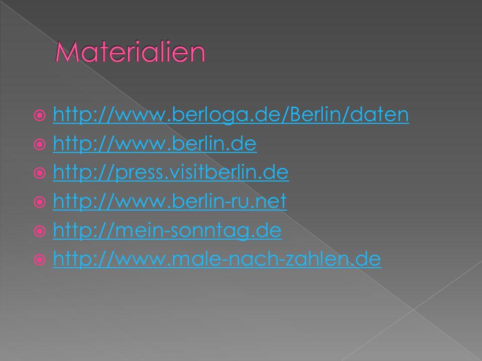  http://www.berloga.de/Berlin/daten http://www.berloga.de/Berlin/daten  http://www.berlin.de http://www.berlin.de  http://press.visitberlin.de http