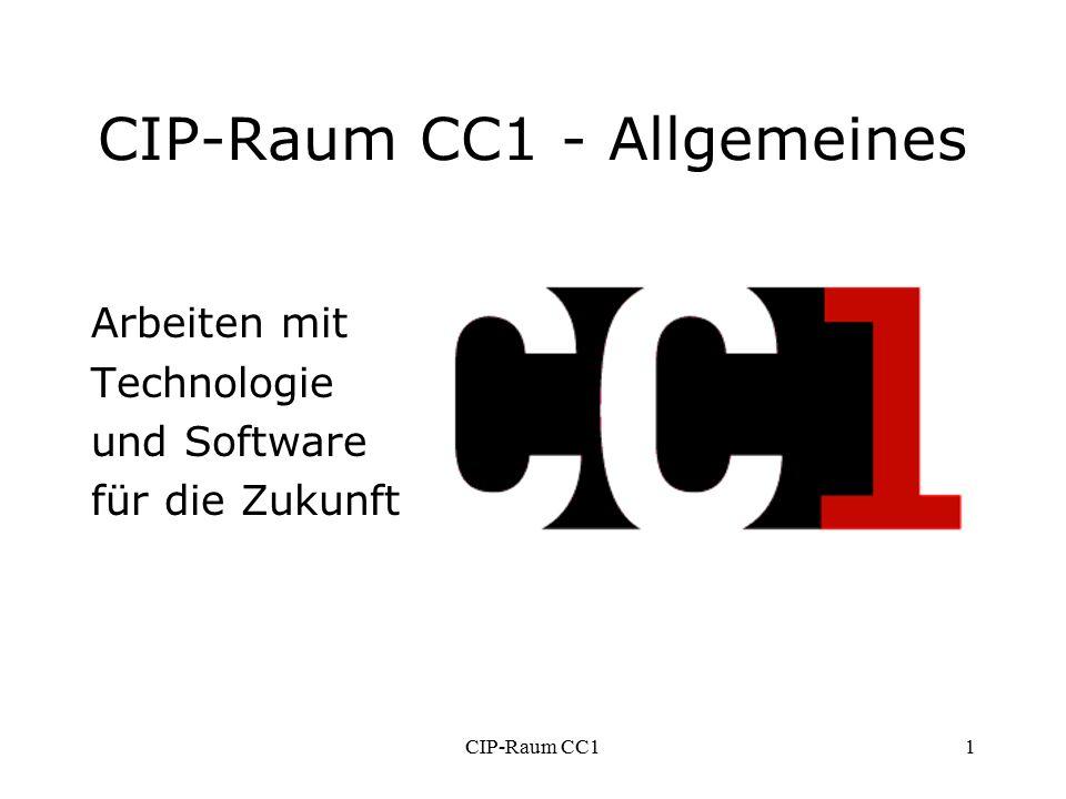 CIP-Raum CC11 CIP-Raum CC1 - Allgemeines Arbeiten mit Technologie und Software für die Zukunft