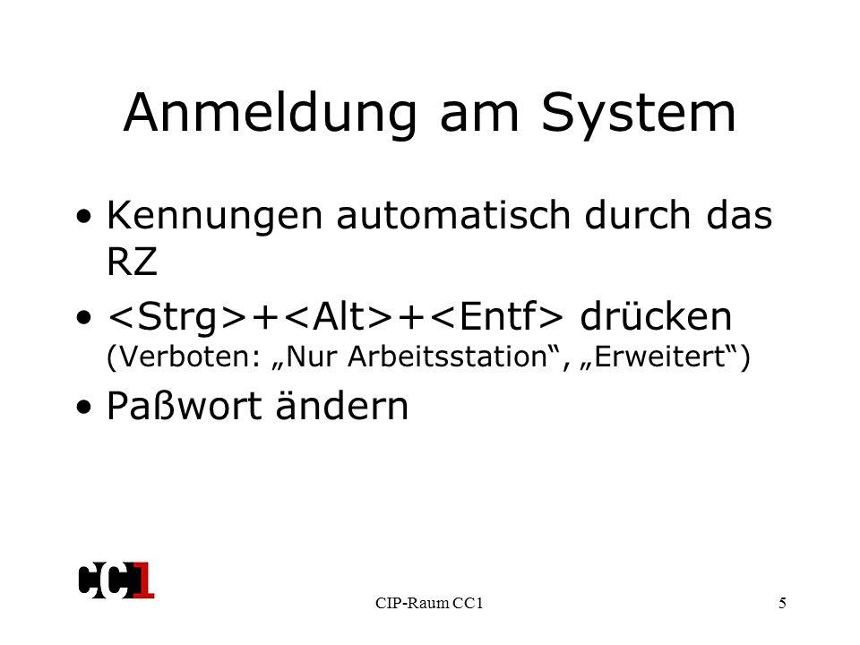 """CIP-Raum CC15 Anmeldung am System Kennungen automatisch durch das RZ + + drücken (Verboten: """"Nur Arbeitsstation , """"Erweitert ) Paßwort ändern"""