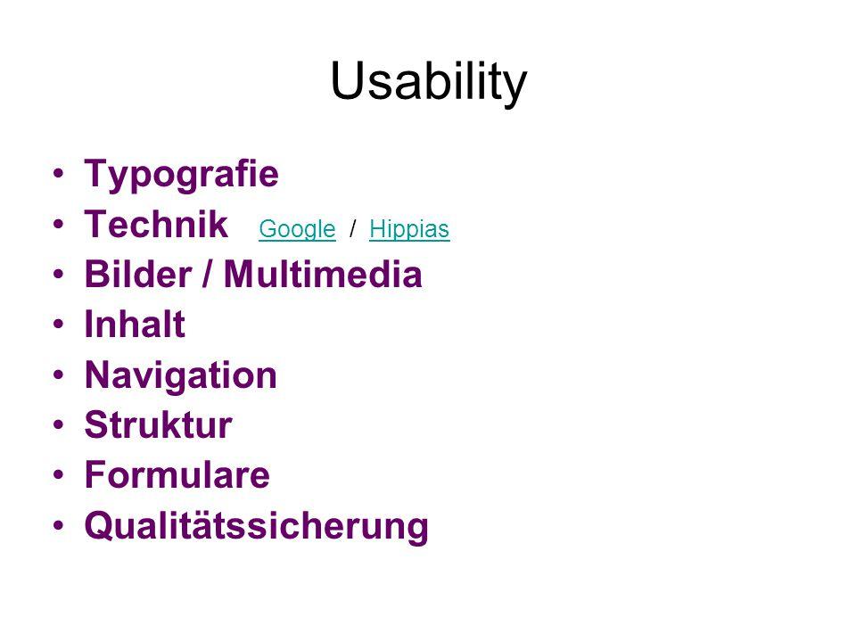 Usability Typografie Technik Google / Hippias GoogleHippias Bilder / Multimedia Inhalt Navigation Struktur Formulare Qualitätssicherung