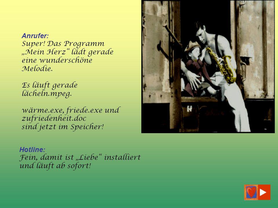 verteilt durch www.funmail2u.dewww.funmail2u.de Anrufer: Seh ich.