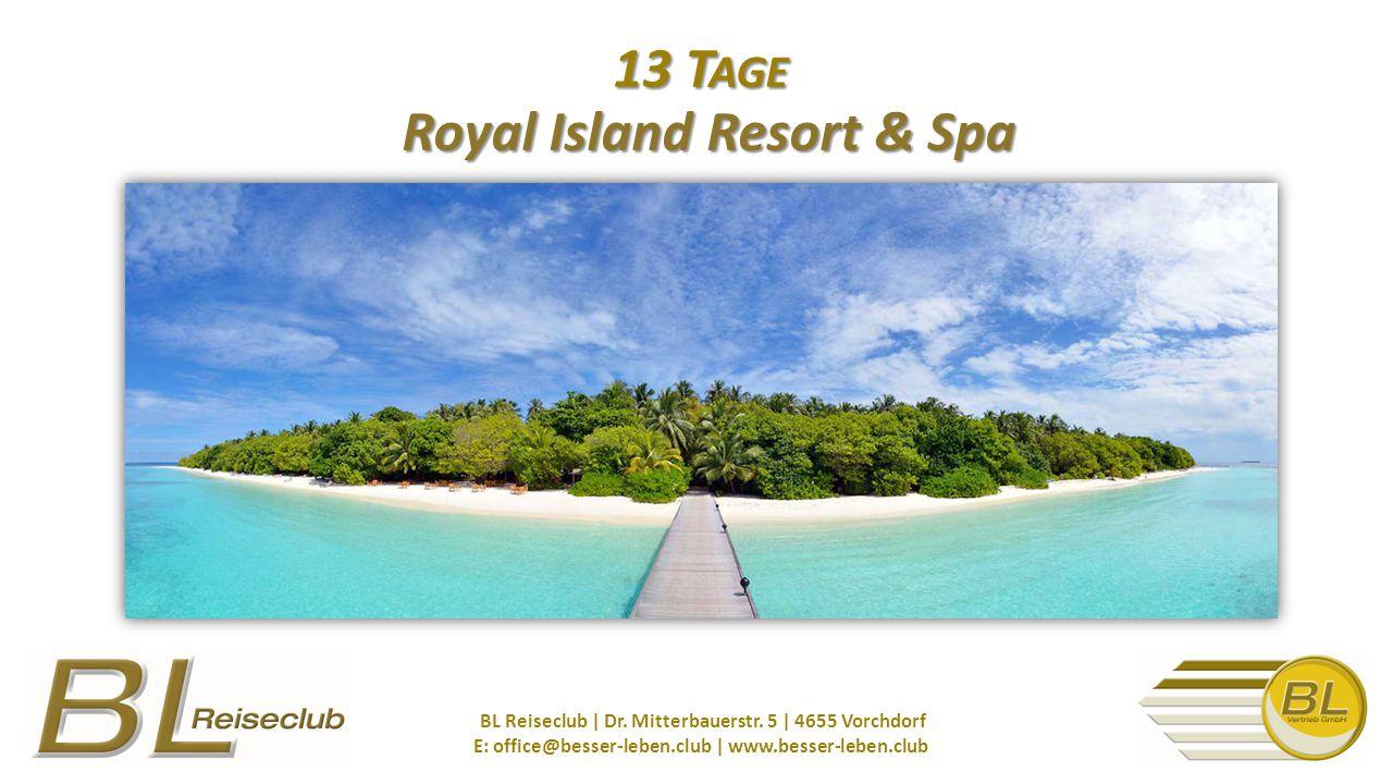 13 T AGE Royal Island Resort & Spa BL Reiseclub | Dr.