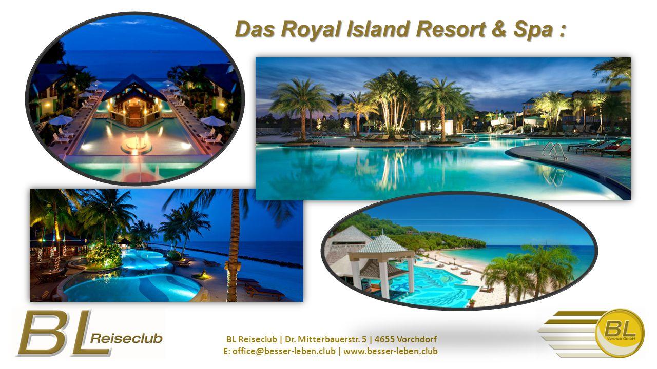 Das Royal Island Resort & Spa : BL Reiseclub | Dr.