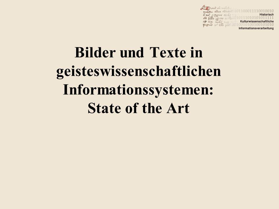 Bilder und Texte in geisteswissenschaftlichen Informationssystemen: State of the Art