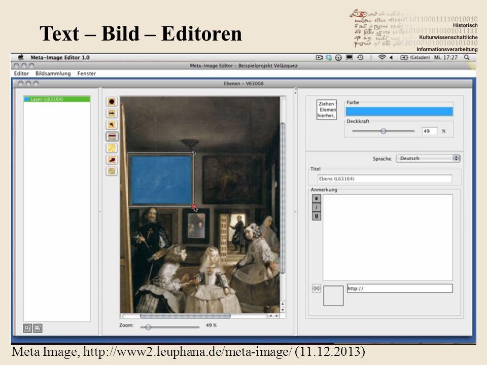 Meta Image, http://www2.leuphana.de/meta-image/ (11.12.2013) Text – Bild – Editoren