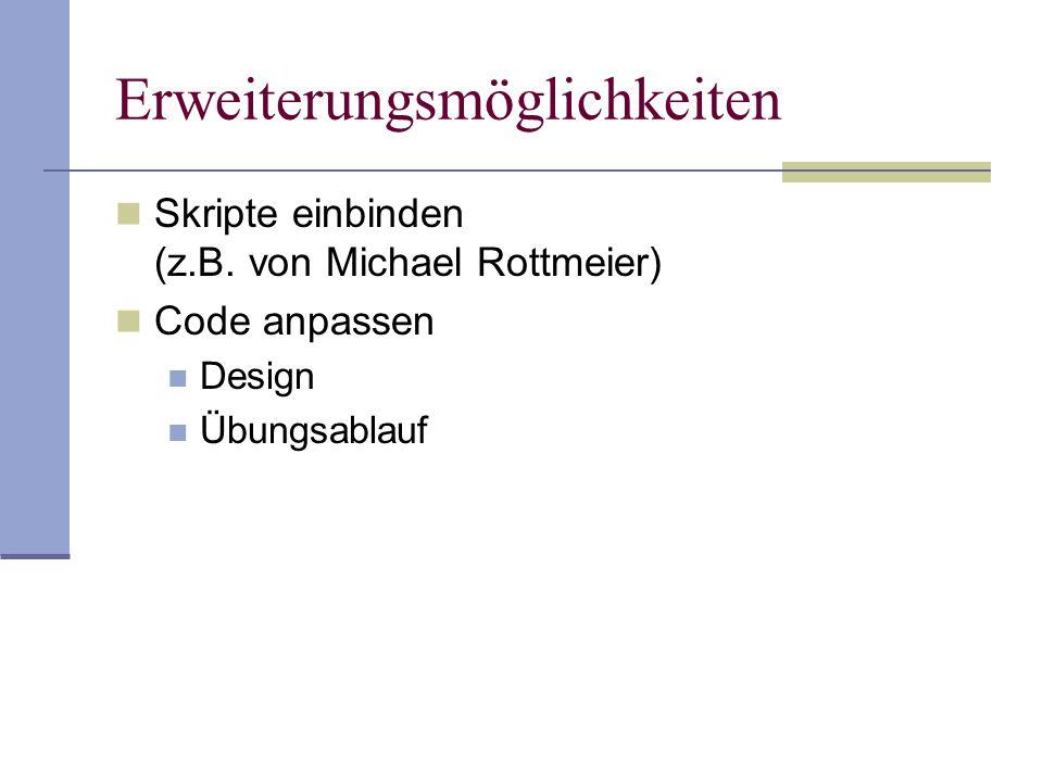 Erweiterungsmöglichkeiten Skripte einbinden (z.B.