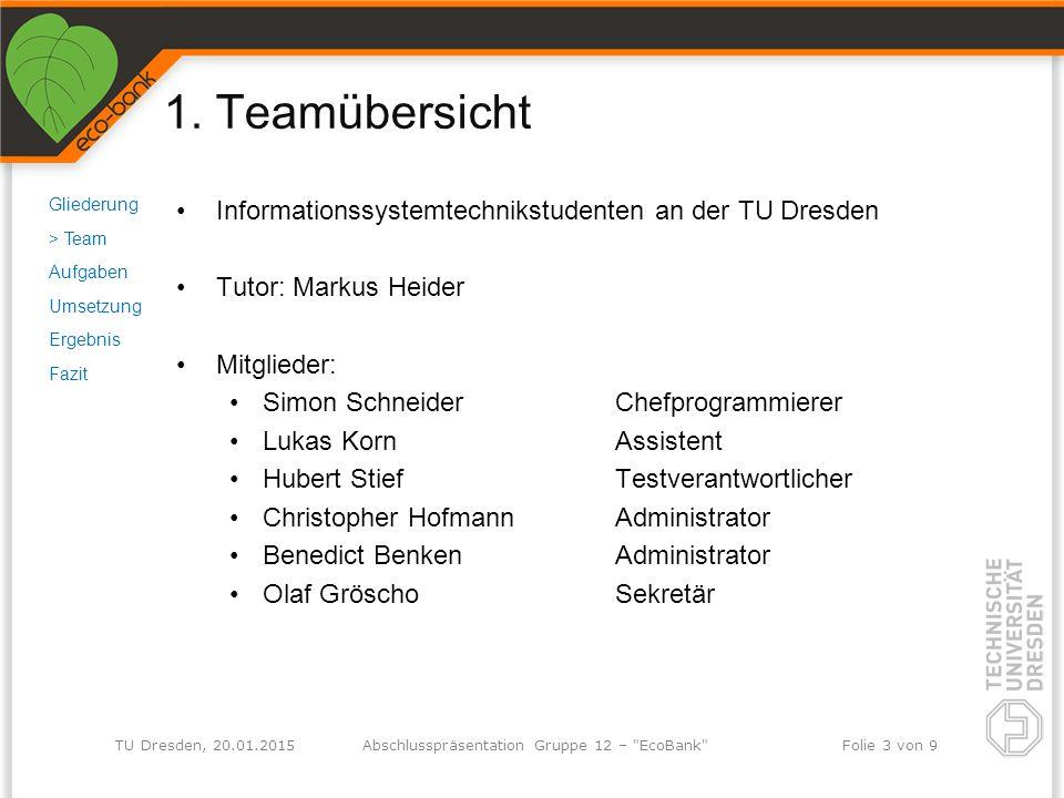 TU Dresden, 20.01.2015Abschlusspräsentation Gruppe 12 –