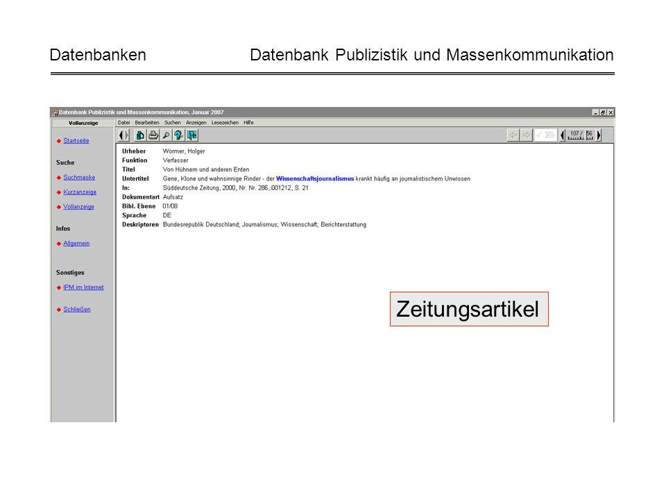 Zeitungsartikel Datenbanken Datenbank Publizistik und Massenkommunikation