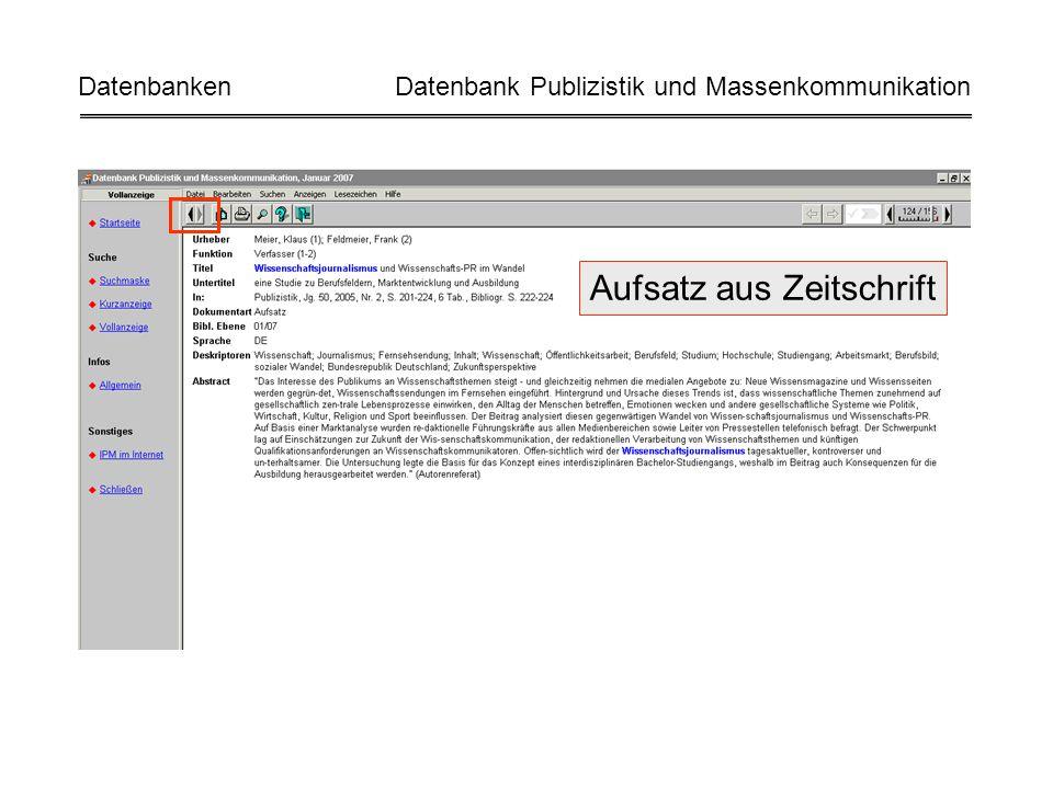 Aufsatz aus Zeitschrift Datenbanken Datenbank Publizistik und Massenkommunikation