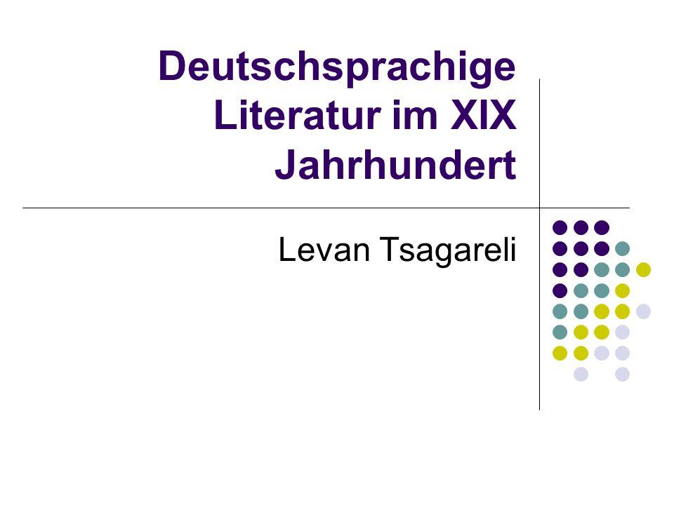 Deutschsprachige Literatur im XIX Jahrhundert Levan Tsagareli