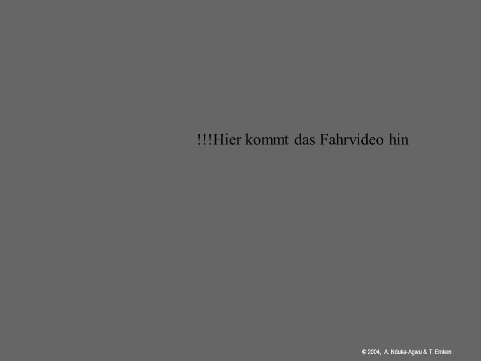 © 2004, A. Nduka-Agwu & T. Emken Theoretische Erklärung Mach du das ^^