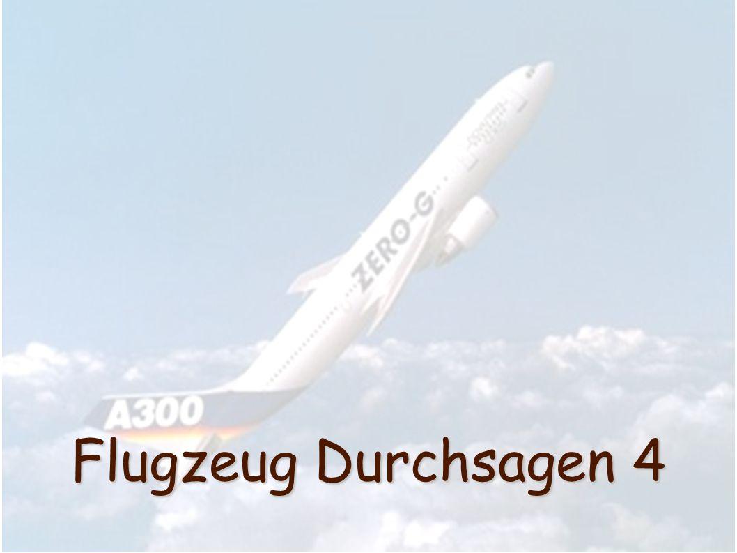 Flugzeug Durchsagen 4