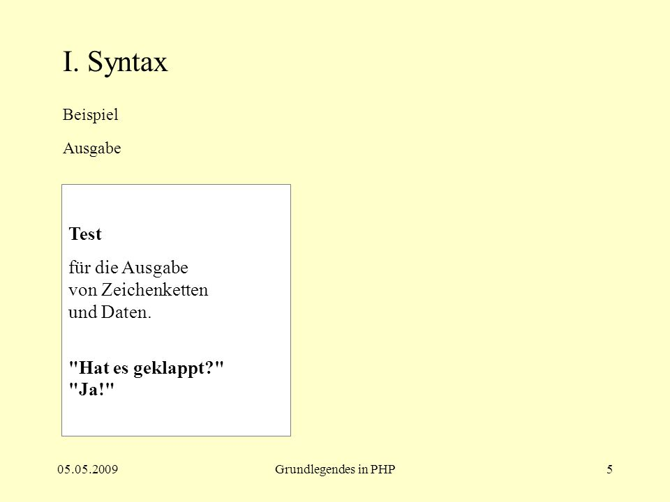 05.05.2009Grundlegendes in PHP6 I.