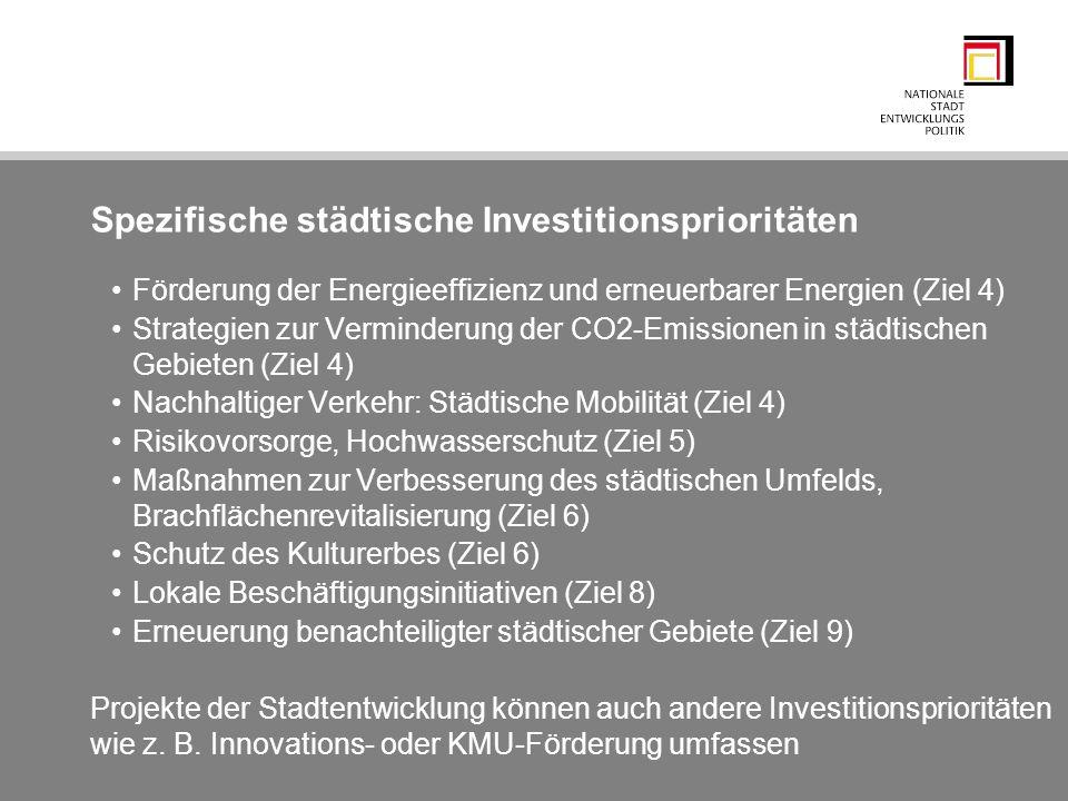 Spezifische städtische Investitionsprioritäten Förderung der Energieeffizienz und erneuerbarer Energien (Ziel 4) Strategien zur Verminderung der CO2-E