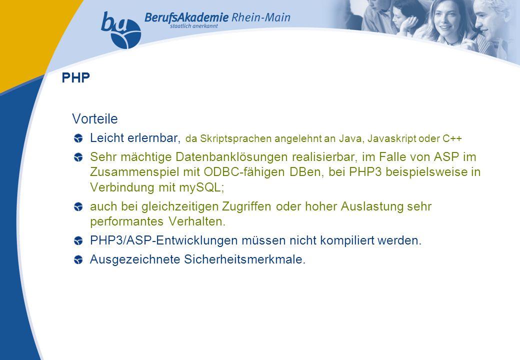 Externes Rechnungswesen Seite 21 Michael Schmitt, CFA Vorteile Leicht erlernbar, da Skriptsprachen angelehnt an Java, Javaskript oder C++ Sehr mächtige Datenbanklösungen realisierbar, im Falle von ASP im Zusammenspiel mit ODBC-fähigen DBen, bei PHP3 beispielsweise in Verbindung mit mySQL; auch bei gleichzeitigen Zugriffen oder hoher Auslastung sehr performantes Verhalten.