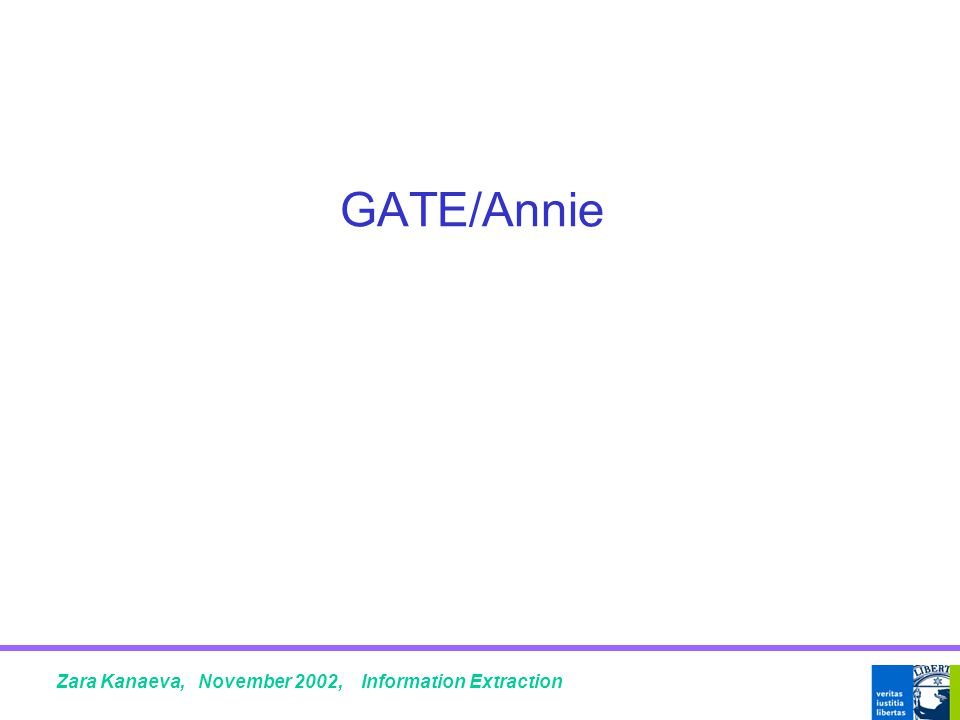 GATE/Annie Zara Kanaeva, November 2002, Information Extraction