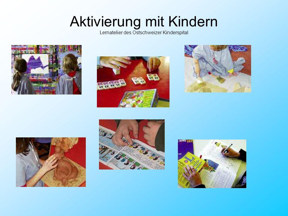 Aktivierung mit Kindern Lernatelier des Ostschweizer Kinderspital