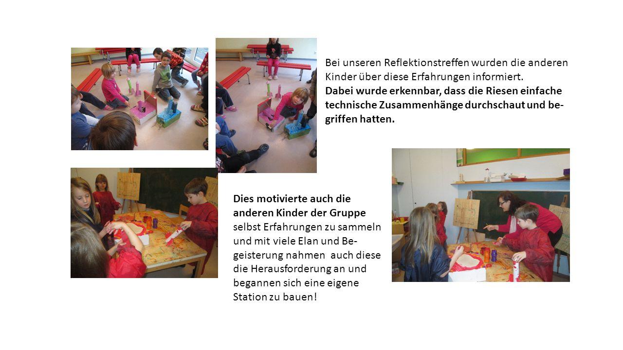 Bei unseren Reflektionstreffen wurden die anderen Kinder über diese Erfahrungen informiert.