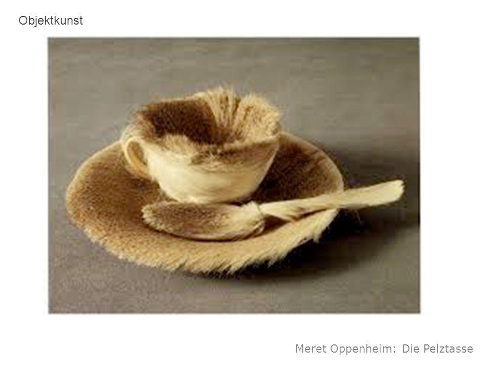 Meret Oppenheim: Die Pelztasse Objektkunst