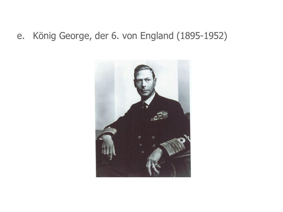 e.König George, der 6. von England (1895-1952)