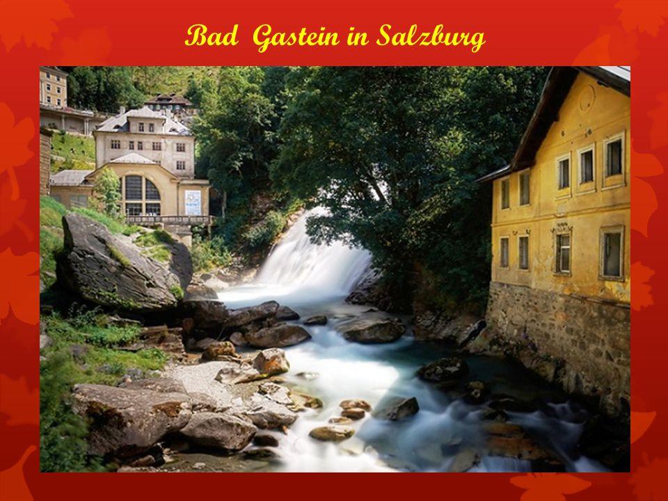 Bad Gastein in Salzburg