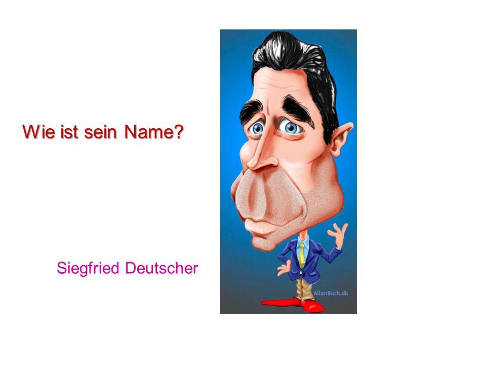 Siegfried Deutscher Wie ist sein Name?