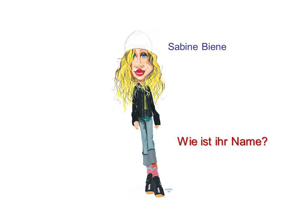 Sabine Biene Wie ist ihr Name?