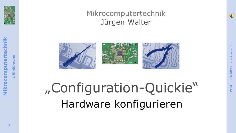 Mikrocomputertechnik 1 Einführung Prof.J.