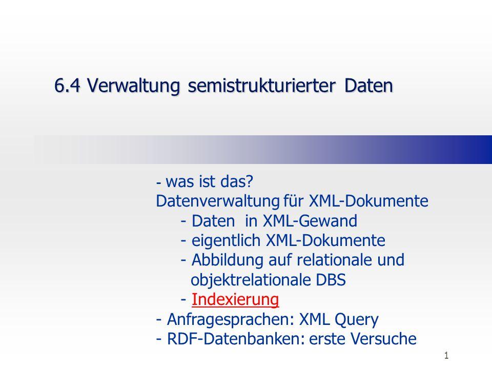 1 6.4 Verwaltung semistrukturierter Daten - was ist das.