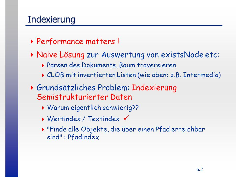 6.2 Indexierung  Performance matters .