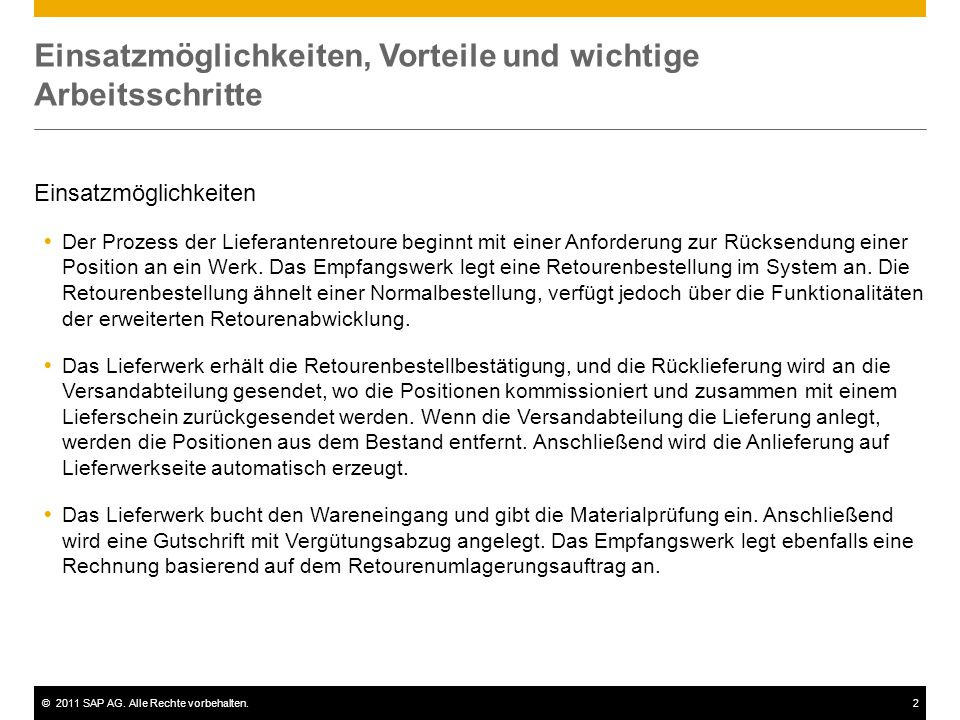 ©2011 SAP AG. Alle Rechte vorbehalten.2 Einsatzmöglichkeiten, Vorteile und wichtige Arbeitsschritte Einsatzmöglichkeiten  Der Prozess der Lieferanten