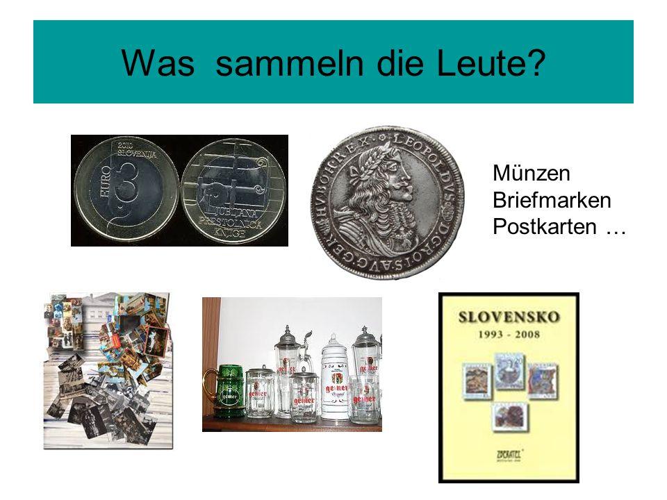 Was sammeln die Leute? Münzen Briefmarken Postkarten …