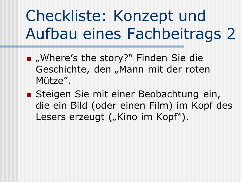 """Checkliste: Konzept und Aufbau eines Fachbeitrags 2 """"Where's the story? Finden Sie die Geschichte, den """"Mann mit der roten Mütze ."""
