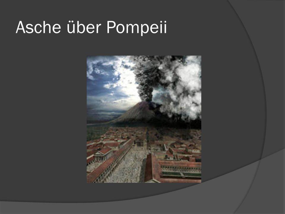 Asche über Pompeii