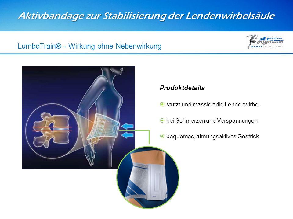 Aktivbandage zur Stabilisierung der Lendenwirbelsäule LumboTrain® - Wirkung ohne Nebenwirkung Produktdetails  stützt und massiert die Lendenwirbel 