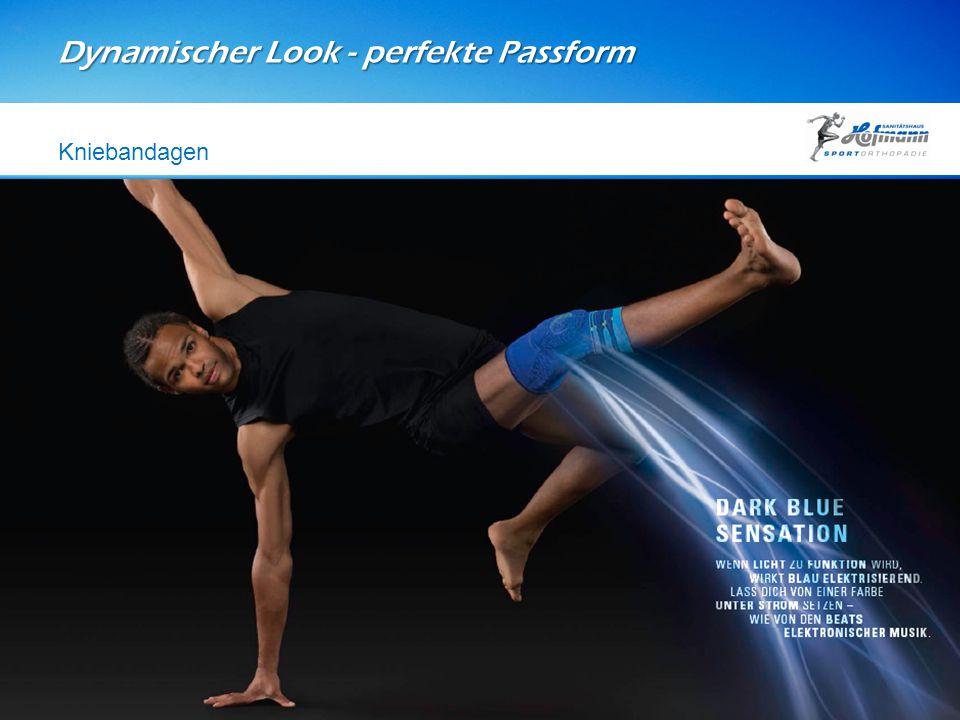 Dynamischer Look - perfekte Passform Kniebandagen