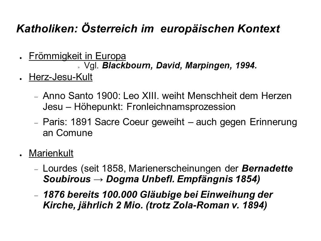 Katholiken: Österreich im europäischen Kontext ● Frömmigkeit in Europa » Vgl. Blackbourn, David, Marpingen, 1994. ● Herz-Jesu-Kult  Anno Santo 1900: