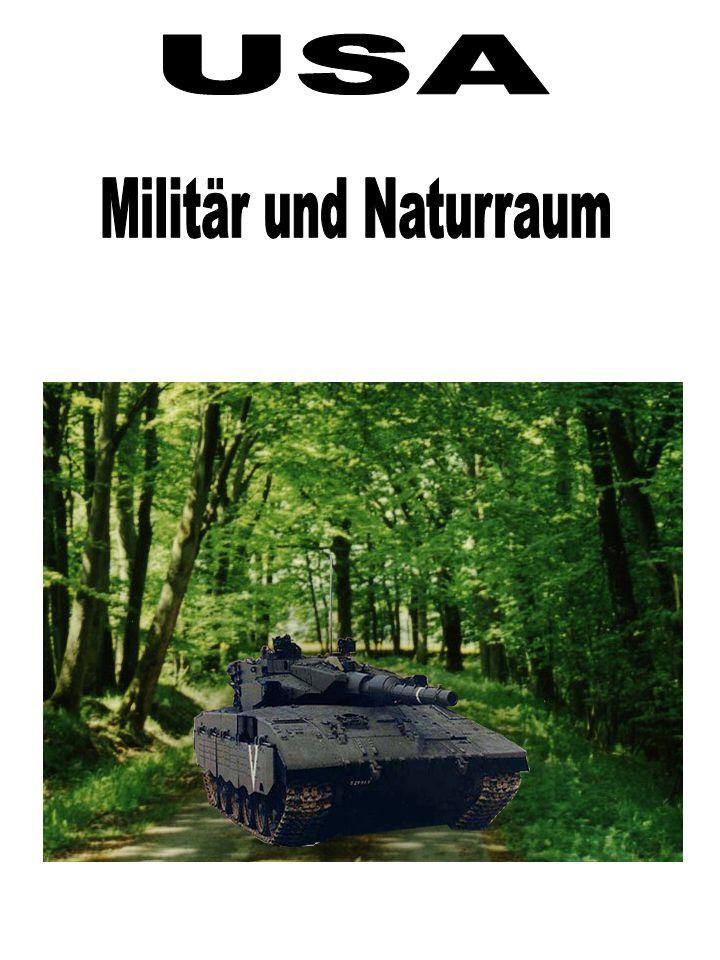 2.2 Stützpunkte und deren Naturraum Nun kommen wir zu den festen Stützpunkten des Amerikanischen Militärs.