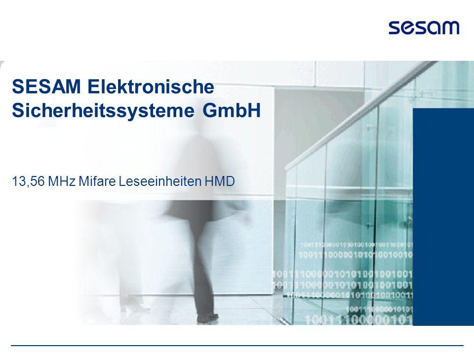 SESAM Elektronische Sicherheitssysteme GmbH 13,56 MHz Mifare Leseeinheiten HMD