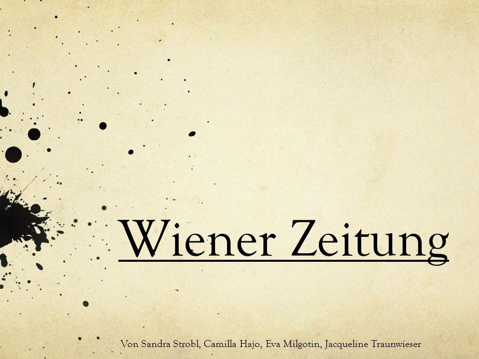 Wiener Zeitung Von Sandra Strobl, Camilla Hajo, Eva Milgotin, Jacqueline Traunwieser
