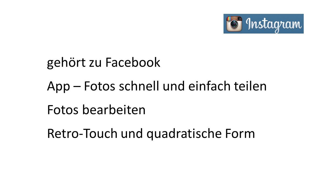 gehört zu Facebook App – Fotos schnell und einfach teilen Fotos bearbeiten Retro-Touch und quadratische Form
