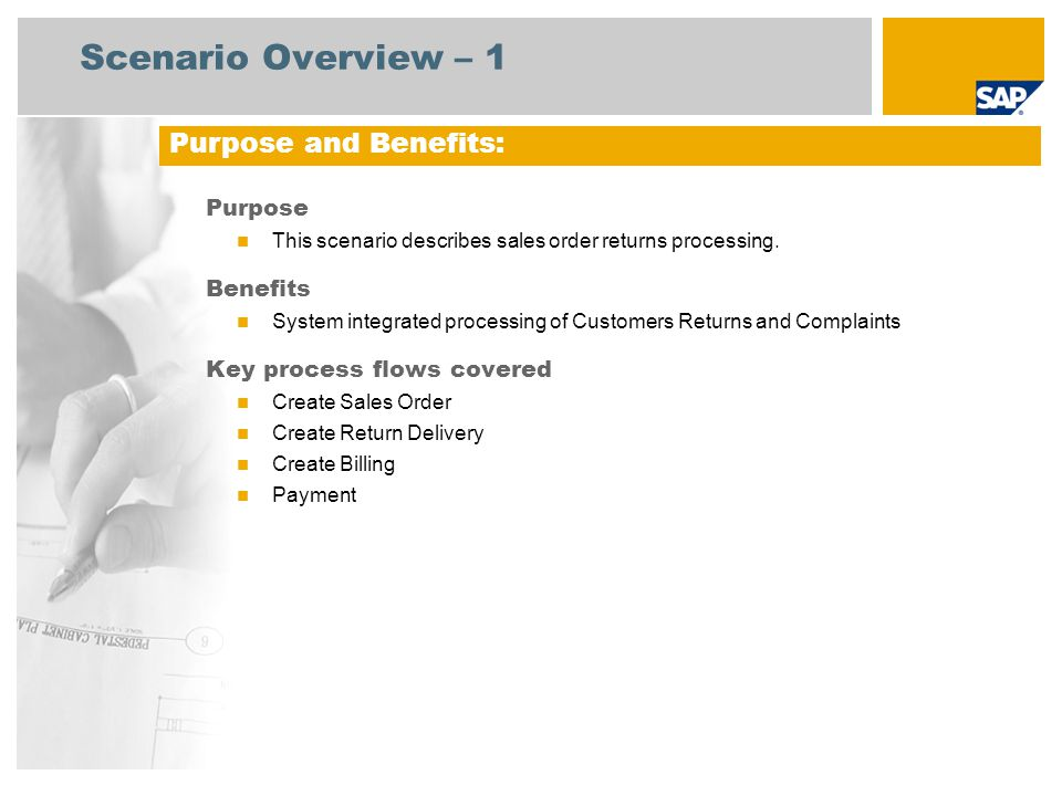 Scenario Overview – 1 Purpose This scenario describes sales order returns processing.